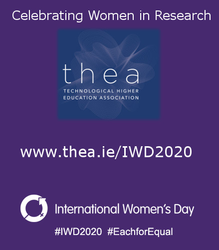 THEA celebrates International Women's Day by profiling women in research across the technological higher education sector